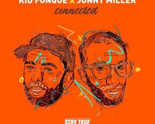 Kid Fonque & Jonny Miller Premiere Get Off Ya Ass