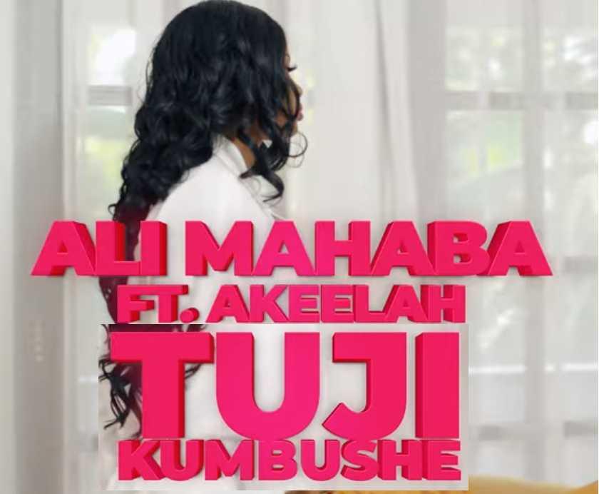 Ally Mahaba – Tujikumbushe Ft. Akeelah