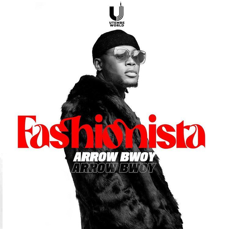 Arrow Bwoy – Fashionista
