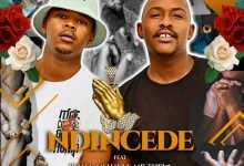 Bee Deejay - Ndincede (feat. Rhass, Mshayi & Thela)