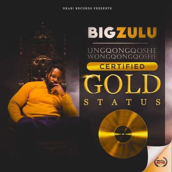 Big Zulu's Ungqongqoshe Wongqongqoshe Album Attains Certified Gold Status
