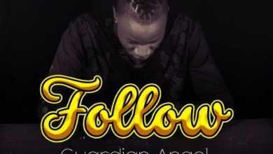 Guardian Angel – Follow