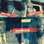 Holy Ten – Appetite (ft. Anita Jaxson)