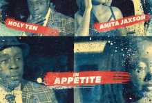 Holy Ten - Appetite (ft. Anita Jaxson)
