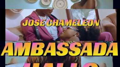 Jose Chameleon – Hallo Ft. Ambassada