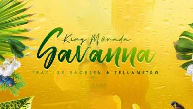 King Monada Drops Savanna ft. Dr Rackzen & Tellametro