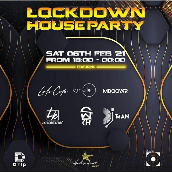Lockdown House Party Lineup: Lulo Cafe, DJ Merlon, Mdoovar, LK Sensational, DJ T-man