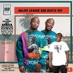 Major League DJz & Busta 929 – Amapiano Live Balcony Mix (B2B Season 2)