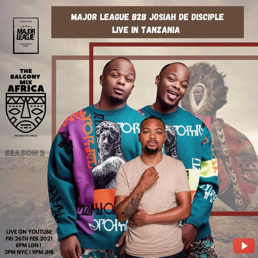 Major League DJz & Josiah De Disciple – Amapiano Live Balcony Mix (Tanzania)