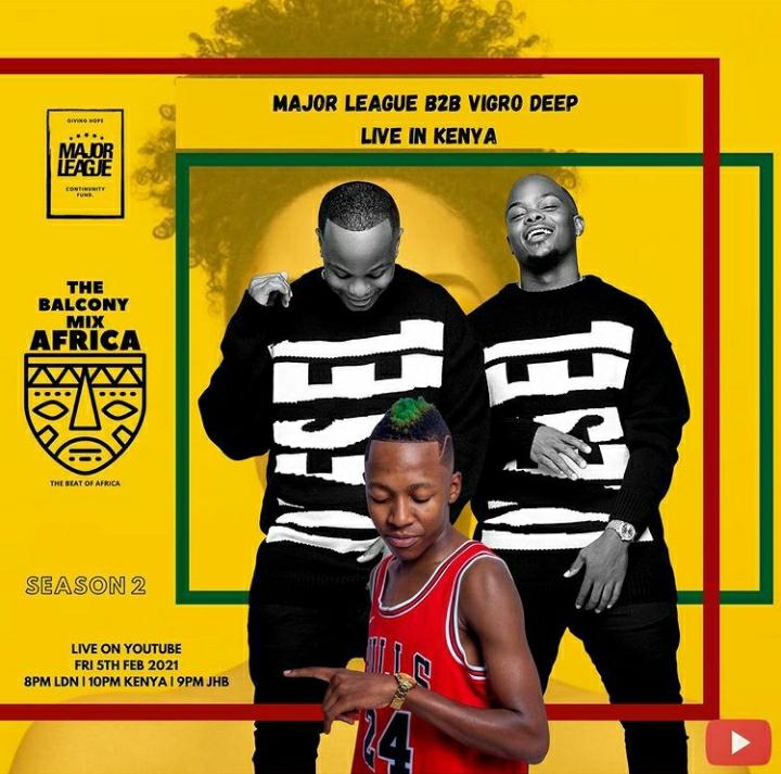 Major League Djz & Vigro Deep – Amapiano Live Balcony Mix Kenya B2B ( S2   EP4)