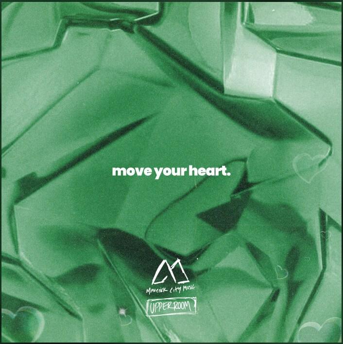 Maverick City Music & UPPERROOM – Move Your Heart Album Review