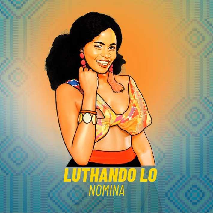 Nomina – Luthando Lo