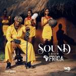Rayvanny – Sound from Africa (feat. Jah Prayzah)