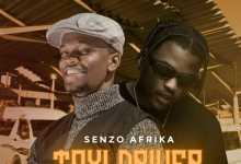 Senzo Afrika - Taxi Driver ft. Focalistic