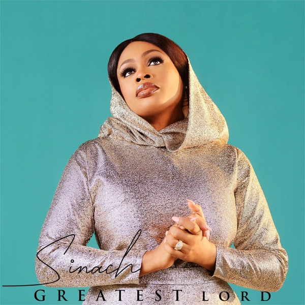 Sinach Croons Greatest Lord In Song & Video