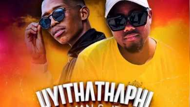 T-Man & Jeje – Uyithathaphi