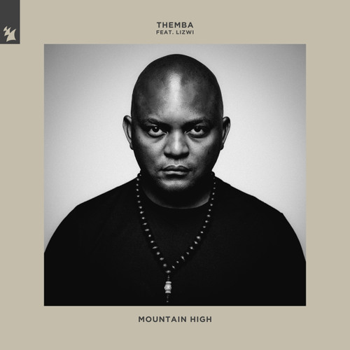 Themba – Mountain High ft. Lizwi