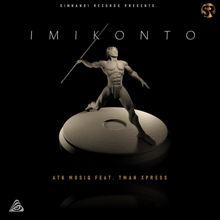 ATK MusiQ ft Tman Xpress – Imikonto