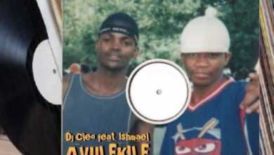 DJ Cleo – Avulekile ft. Ishmael