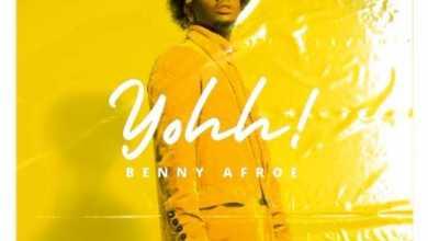 Benny Afroe – Yohh