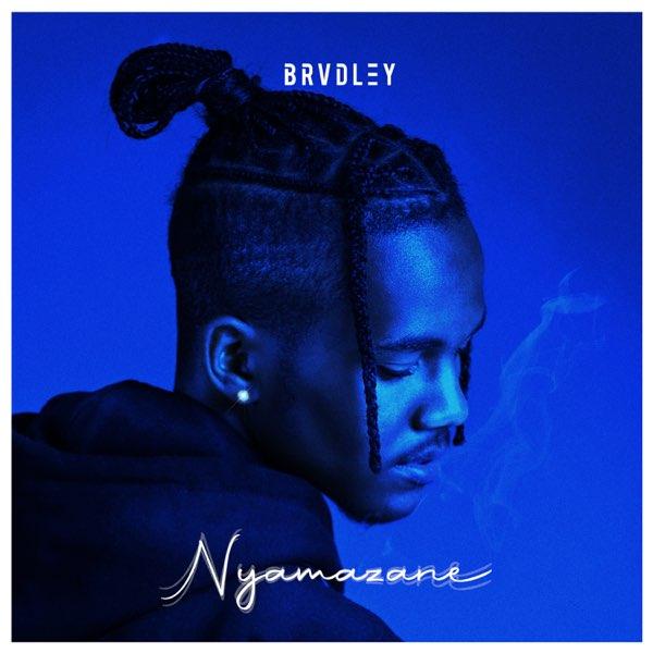 Brvdley Drops Nyamazane