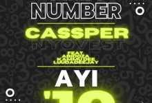 Cassper Nyovest – Ama Number Ayi '10 Ft. Abidoza, Kammu Dee & LuuDadeejay