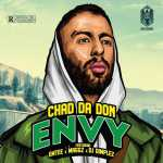 Chad Da Don – E.N.V.Y Ft. Emtee, Maggz And DJ Dimplez