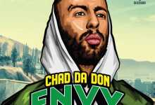 Chad Da Don - E.N.V.Y Ft. Emtee, Maggz And DJ Dimplez