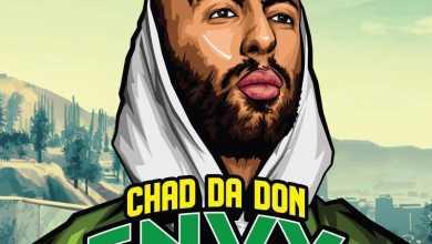 Chad Da Don – E.N.V.Y Ft. Emtee, Maggz And DJ Dimplez