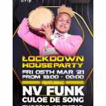 Channel O Lockdown House Party Season 2 Lineup (Fri, 5th-Sat, 6th) February 2021
