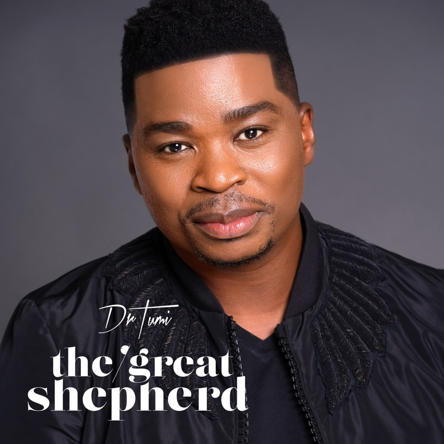 """Dr Tumi Drops """"I Am Free"""" Off The Great Shepherd"""