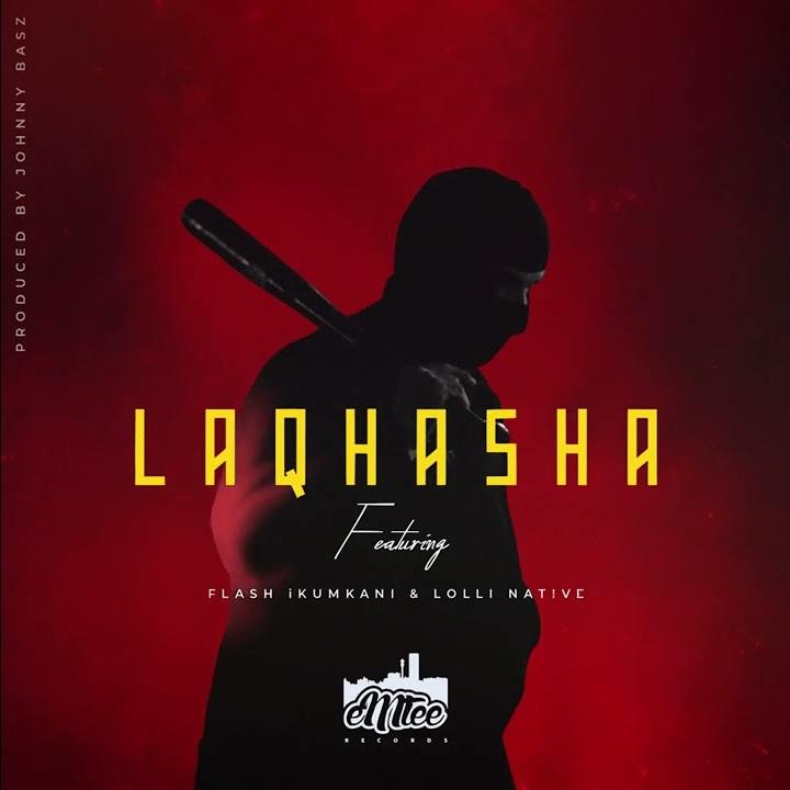 Emtee – Laqhasha Ft. Lolli Native & Flash Ikumkani