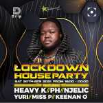 Heavy K Lockdown House Party 20 Feb 21