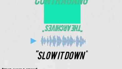 """Contra Gang Presents """"Slow It Down"""" Ahead of Sophomore Project"""