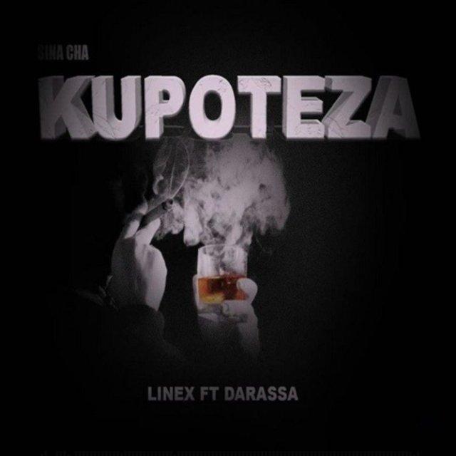 Linex – Sina Cha Kupoteza Ft. Darassa