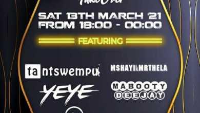 Lockdown House Party Line-up (Sat 13Th March, 2021): Mshayi, Mr Thela, Bee Deejay, Seavhe Deejay, Ta Ntswempu, Mabooty, Yeye, Didge The Beloved