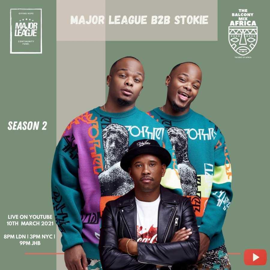 Major League & DJ Stokie – Amapiano Live Balcony Mix Africa B2B (S2 EP9)