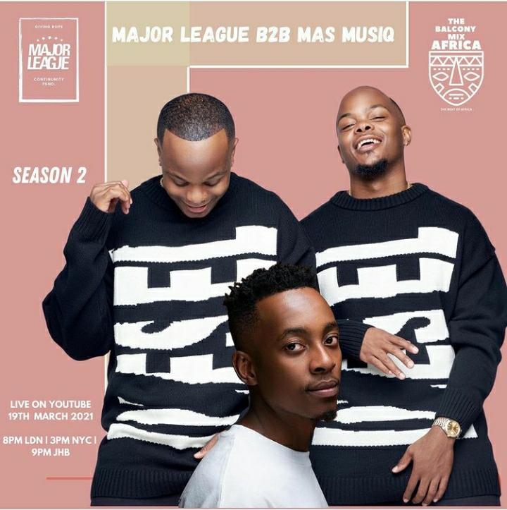 Major League DJz & Mas MusiQ – Amapiano Live Balcony Mix