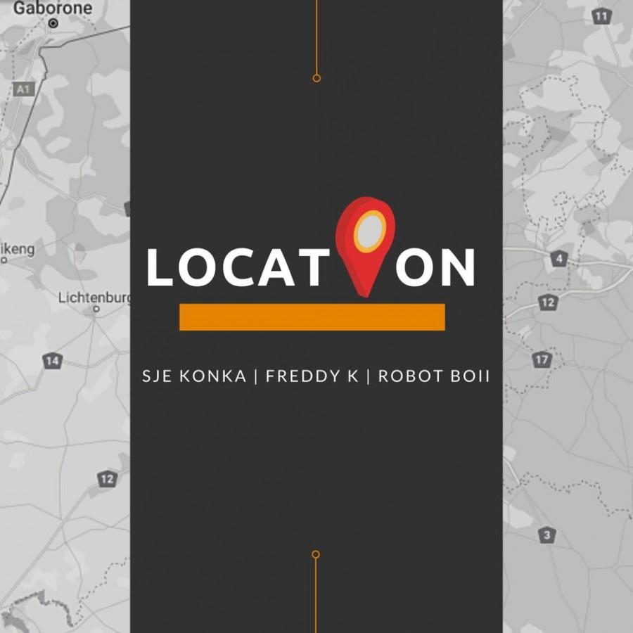 Robot Boii, SJE Konka & Freddy K – Location