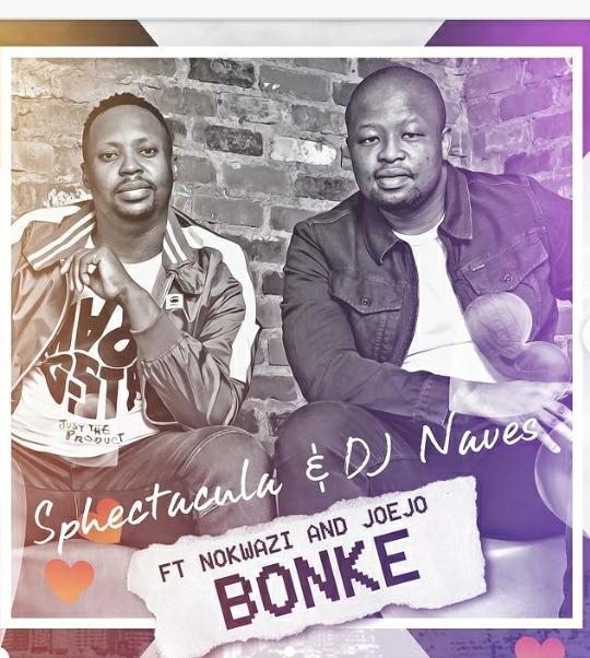 "Sphectacula & Dj Naves To Drop ""Bonke"" Featuring Nokwazi And Joejo"