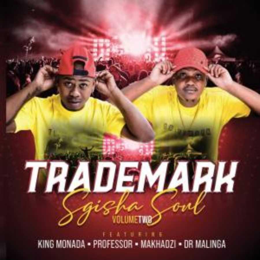Trademark – Sgisha Soul Vol 2 Album