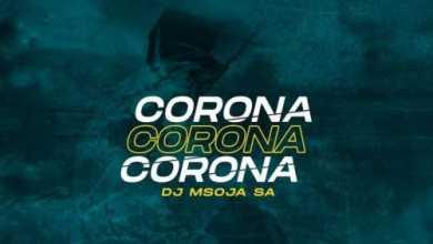 DJ Msoja SA – Corona (Afro Tech)