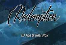 DJ Ace & Real Nox - Redemption
