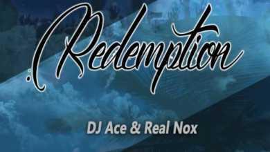 DJ Ace & Real Nox – Redemption