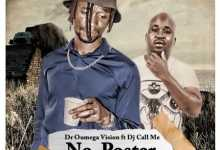 Dr Oumega Vision Premieres No Poster Ft. DJ Call Me