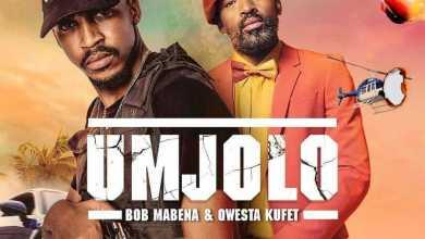 Bob Mabena & Qwesta Kufet – Umjolo