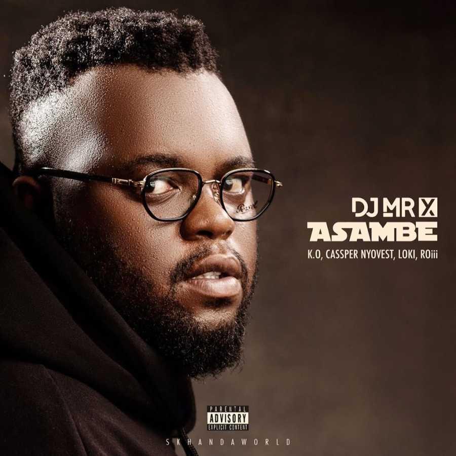"""DJ Mr X Set To Release Skhanda World Debut """"Asambe"""" Ft. K.O., Cassper Nyovest, Loki & Roii"""