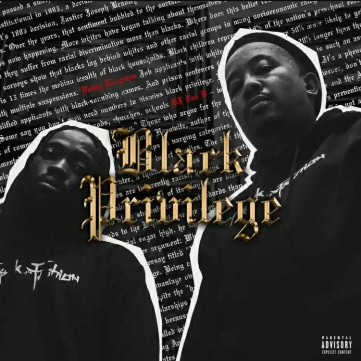DJ Zan D & Daddy Longstem drop 'Black Privilege' LP