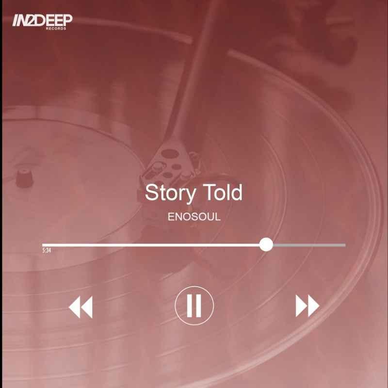 EnoSoul – Story Told