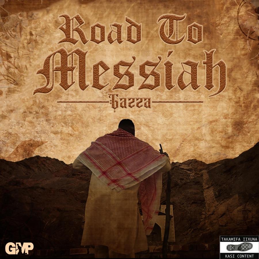 Gazza - Road to Messiah - EP